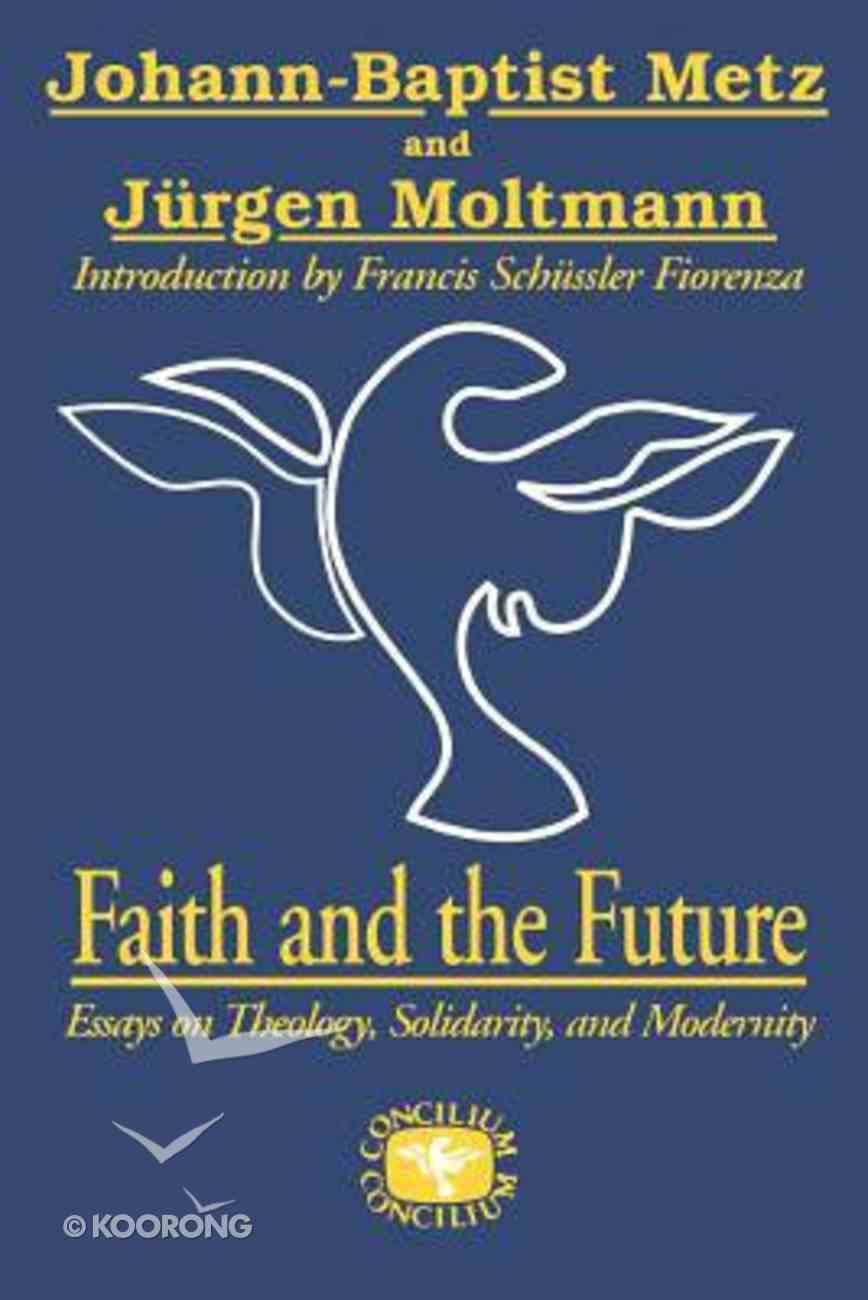 Faith and Future Paperback
