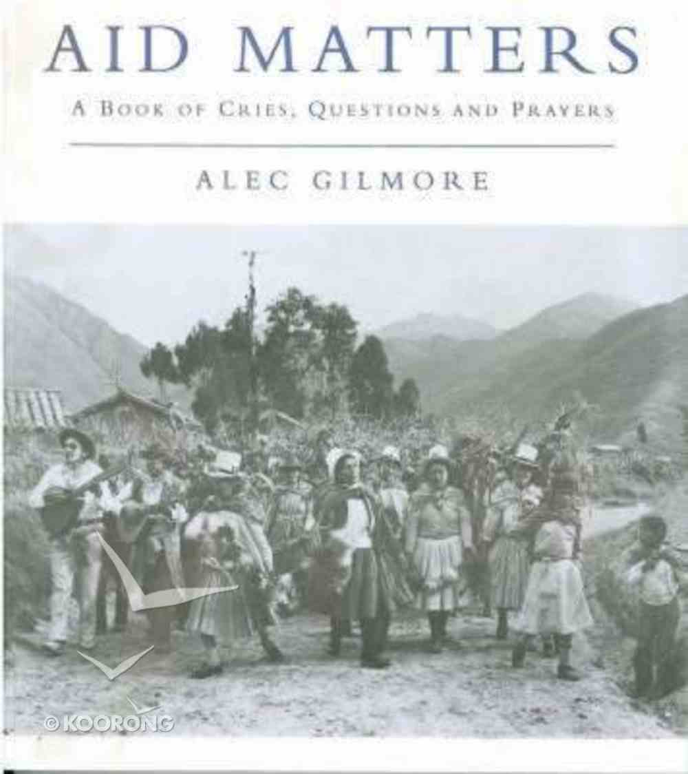 Aid Matters Paperback
