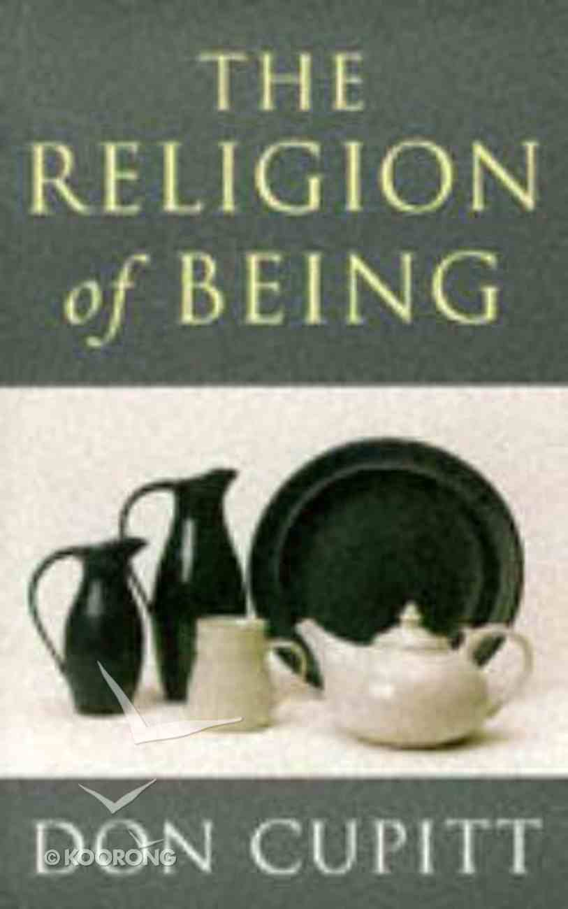 The Religion of Being Paperback