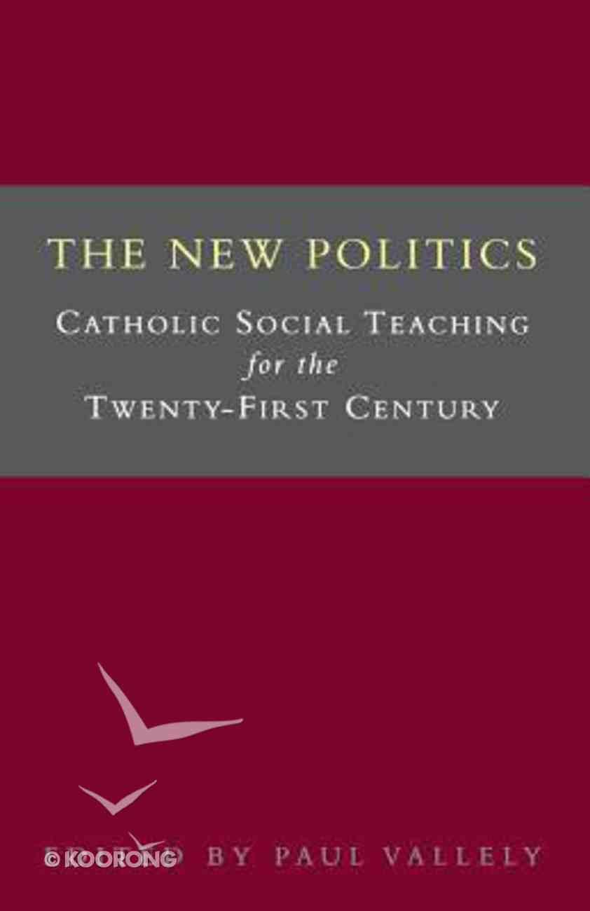 The New Politics Paperback