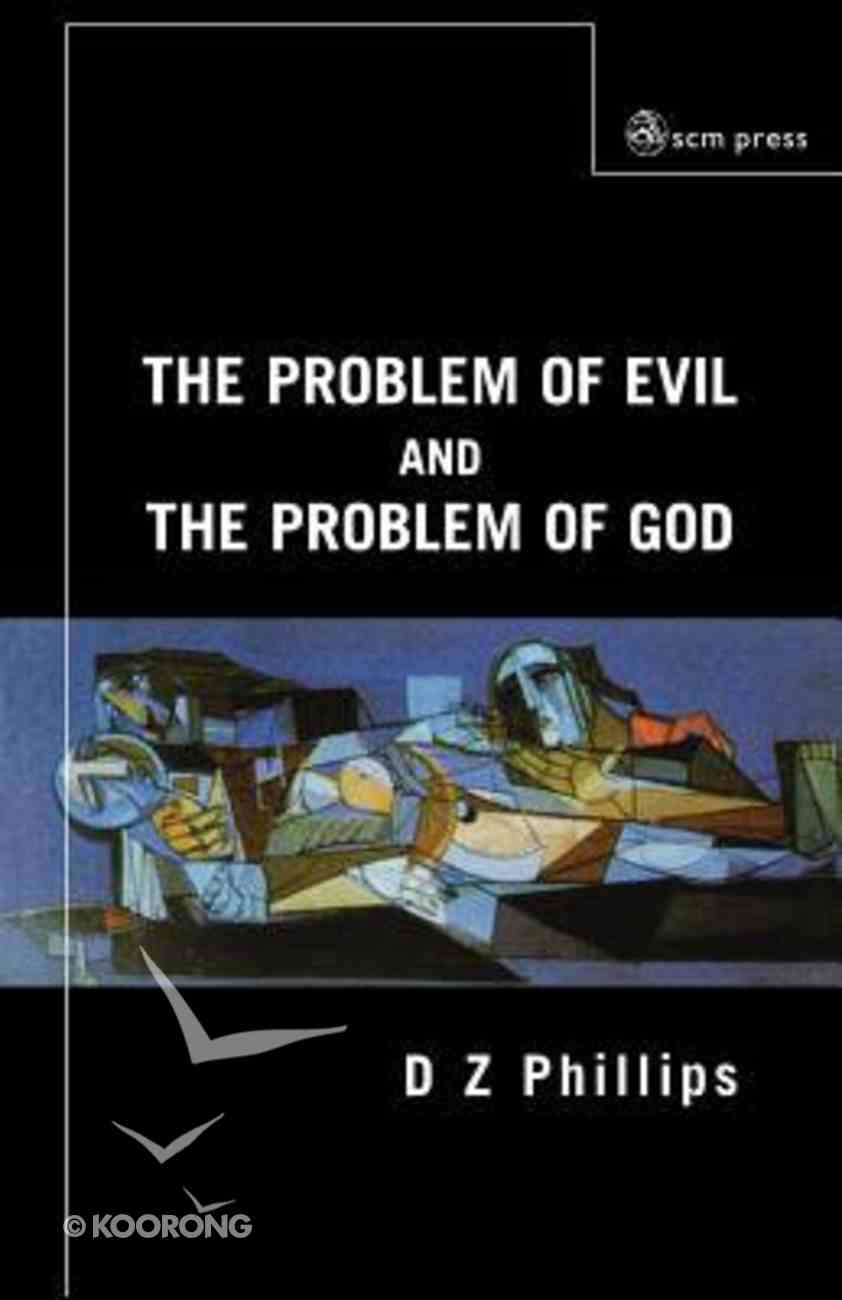 The Problem of Evil and the Problem of God Paperback