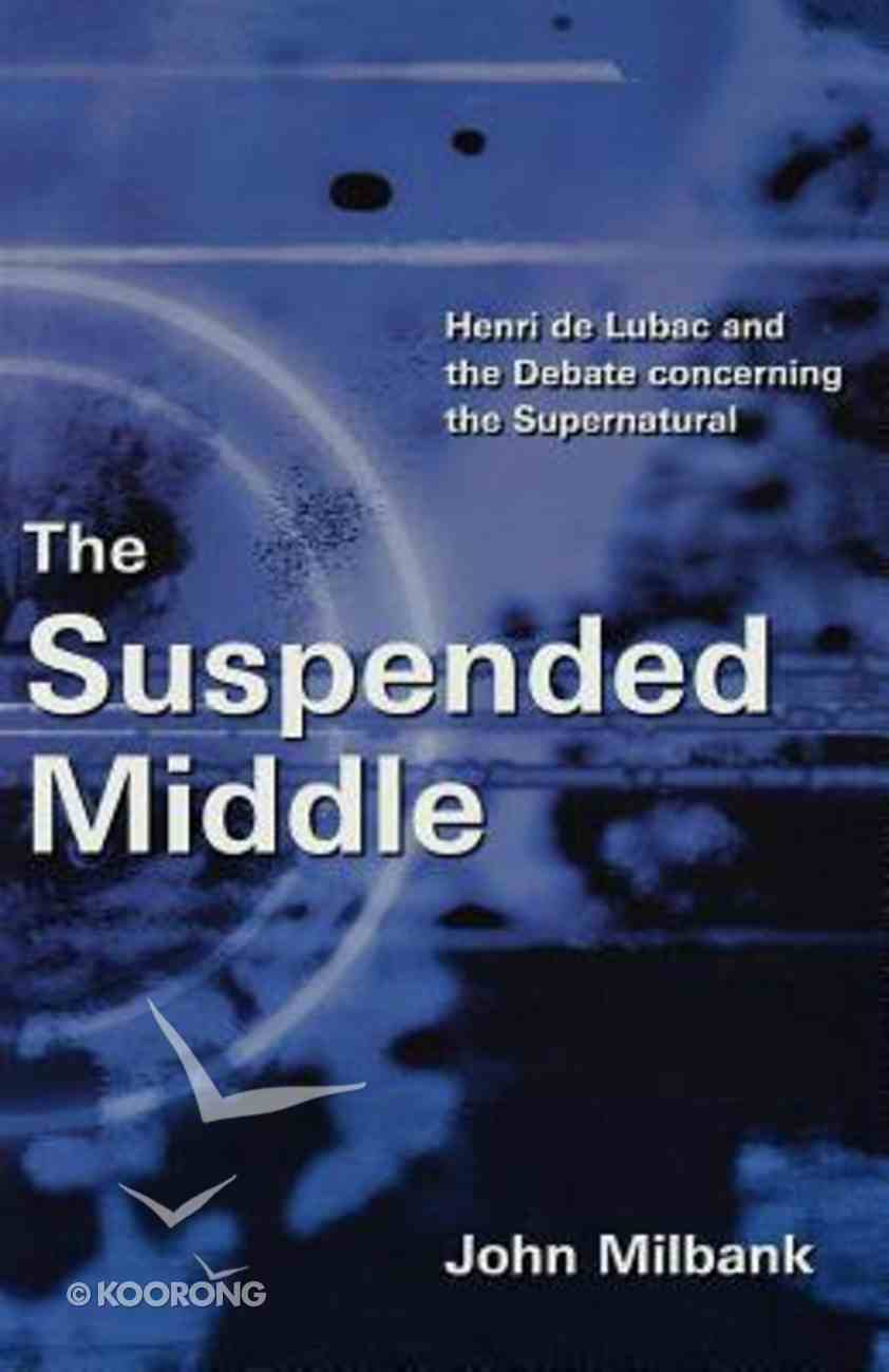 The Suspended Middle Paperback