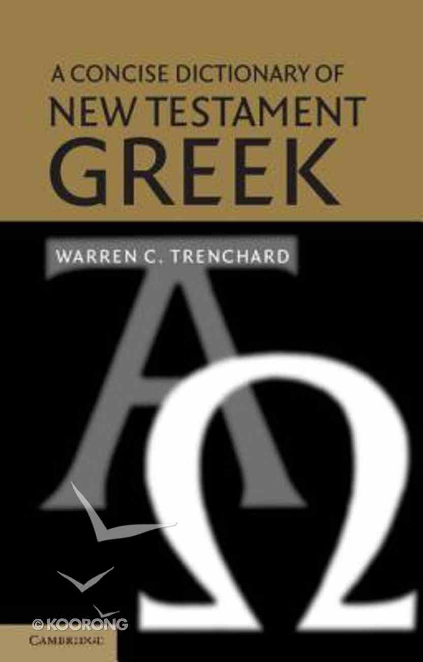 A Concise Dictionary of New Testament Greek Paperback