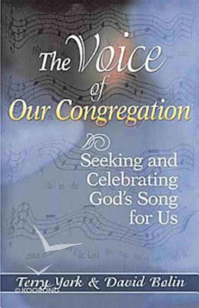 The Voice of Our Congregation Paperback