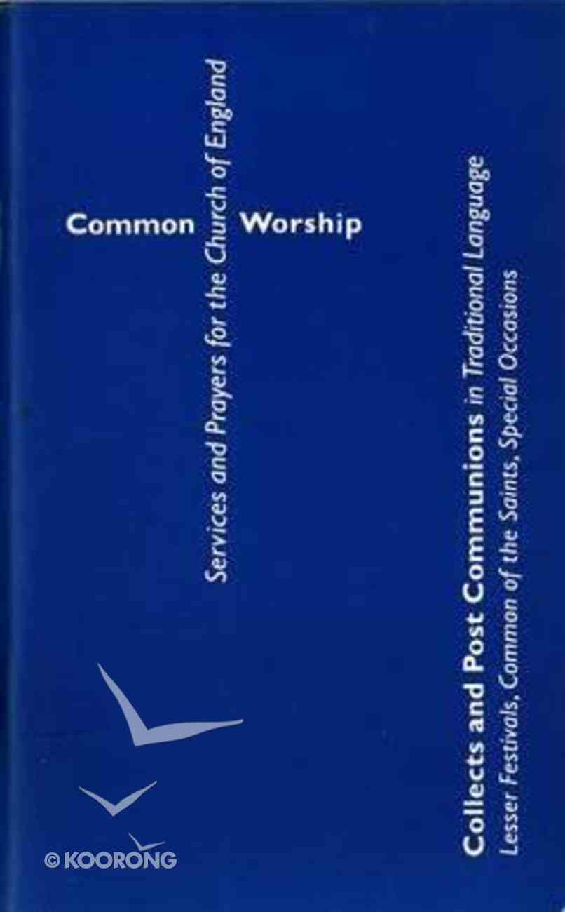 Common Worship: Collects and Post Communions in Traditional Language Paperback