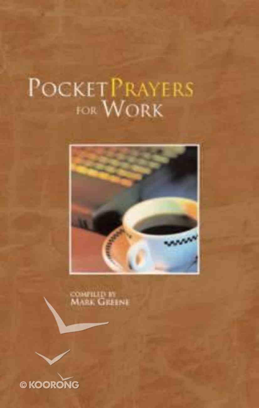 Pocket Prayers For Work Hardback