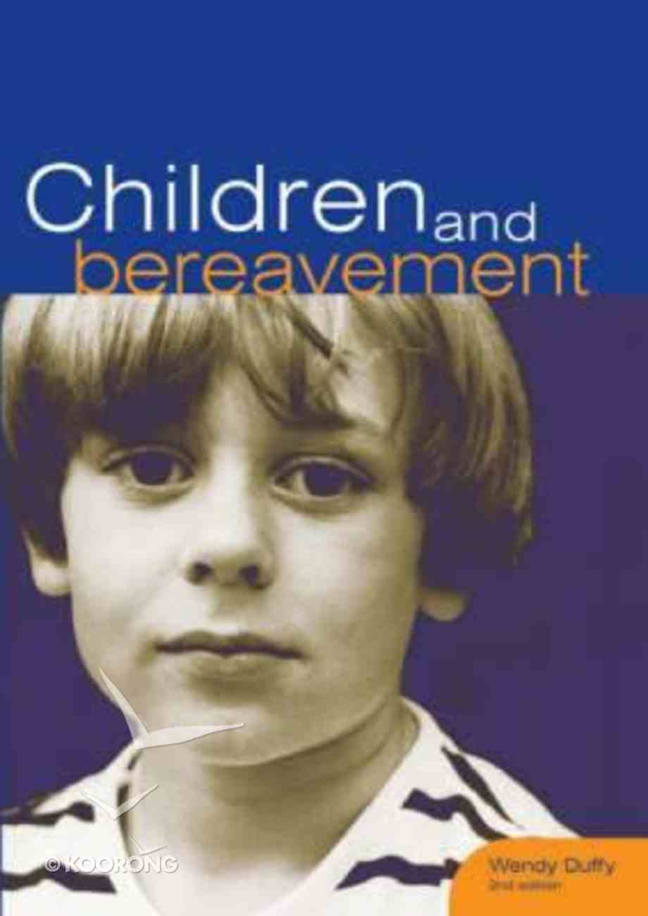 Children and Bereavement (2nd Edition) Paperback