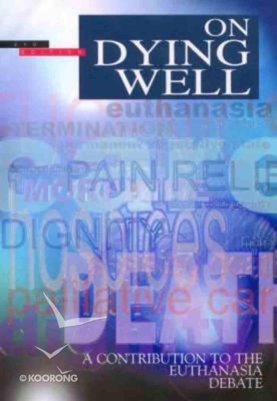 On Dying Well (2nd Edition) Paperback