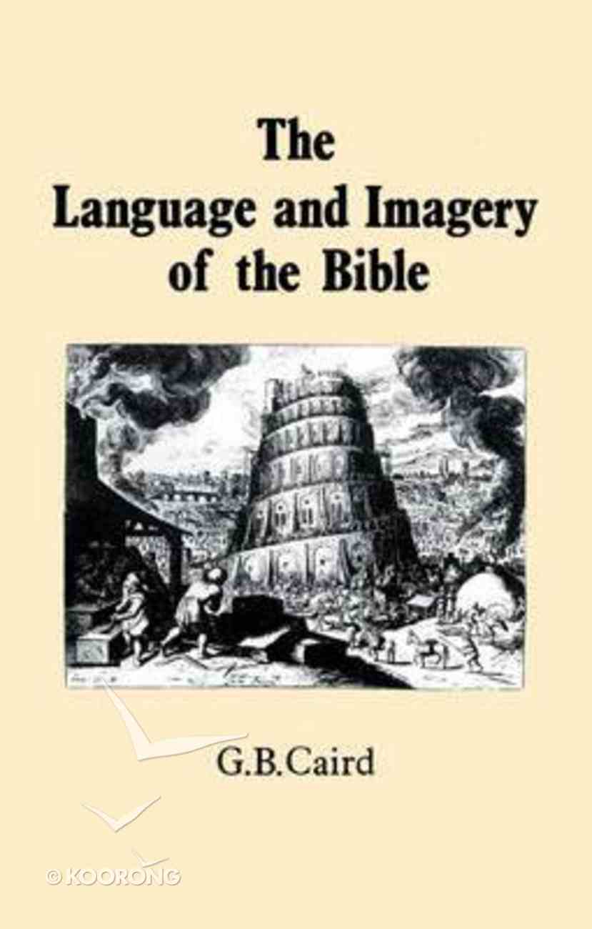 Language and Imagery of the Bible Paperback