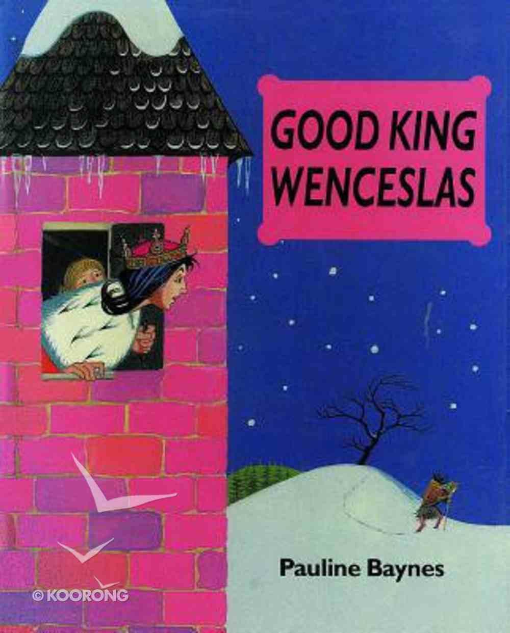 Good King Wenceslas Hardback