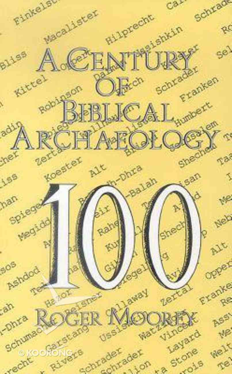 A Century of Biblical Archaeology Paperback