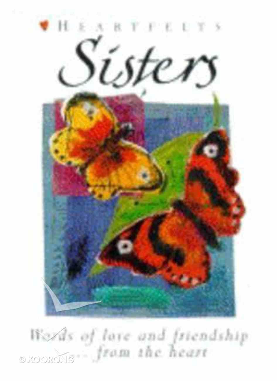 Heartfelts: Sisters Hardback