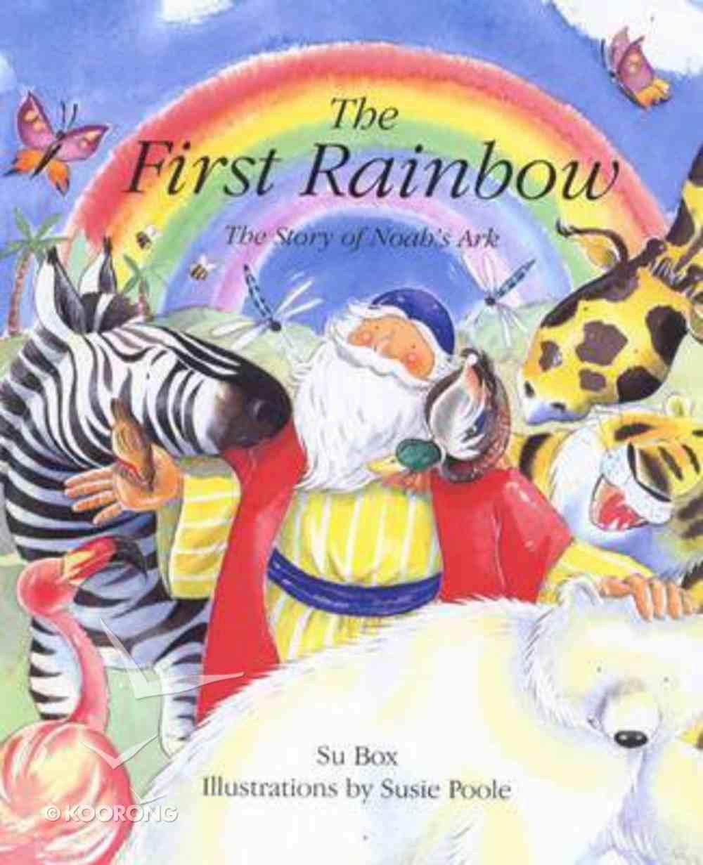The First Rainbow Hardback