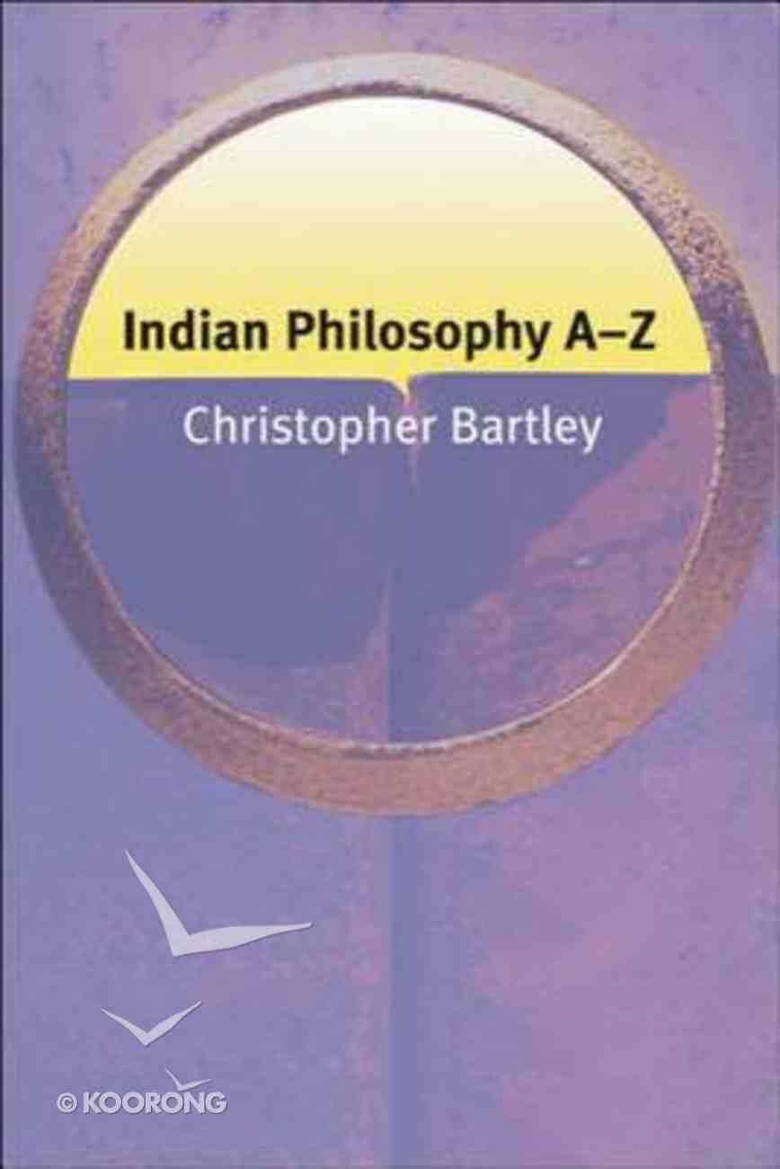 Indian Philosophy A-Z Paperback