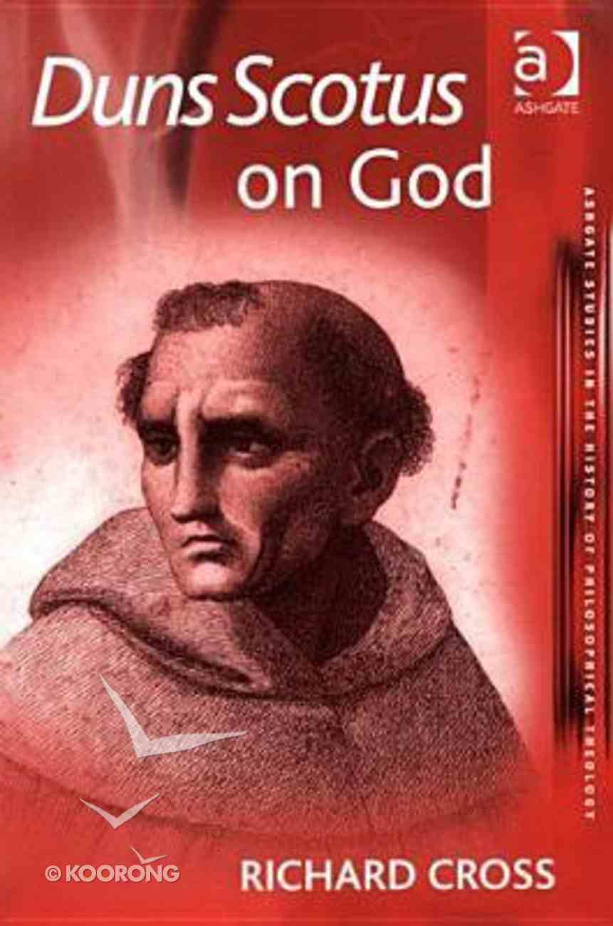 Duns Scotus on God Paperback