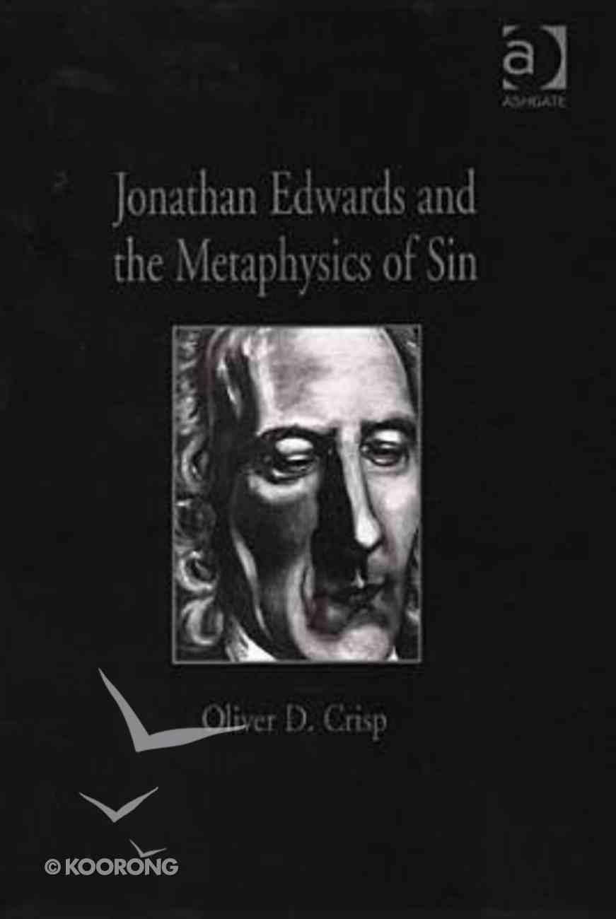 Jonathan Edwards and the Metaphysics of Sin Hardback