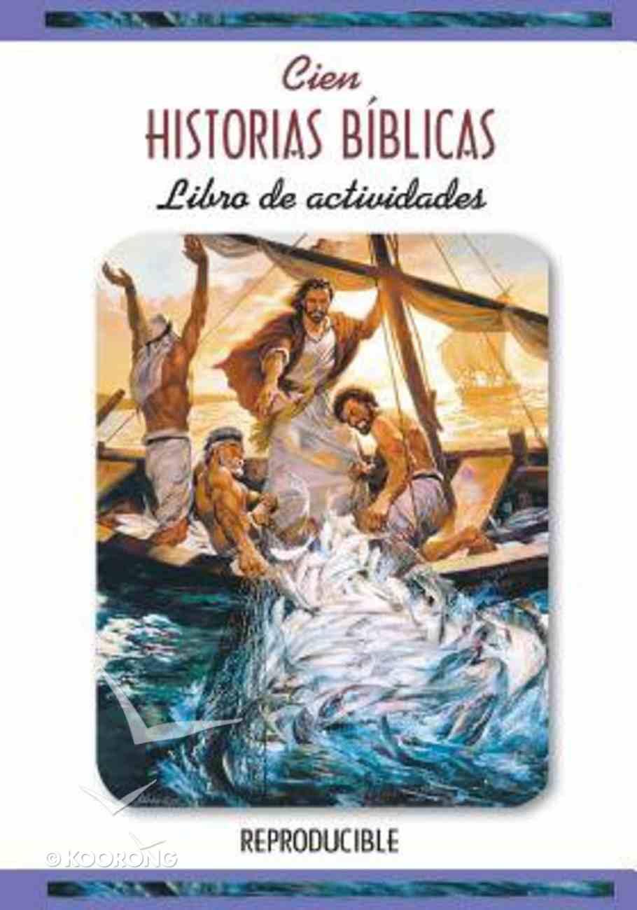 Actividades Cien Historias Biblicas (One Hundred Bible Stories Activity Book) Paperback