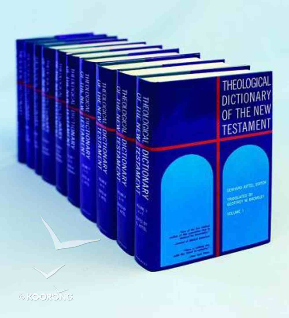 Theological Dictionary of the New Testament (9 Volumes) (Theological Dictionary Of The New Testament Series) Hardback