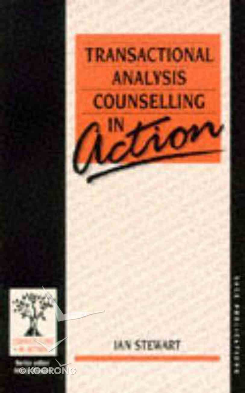 Cia Transactional Analysis Counselling in Action Paperback