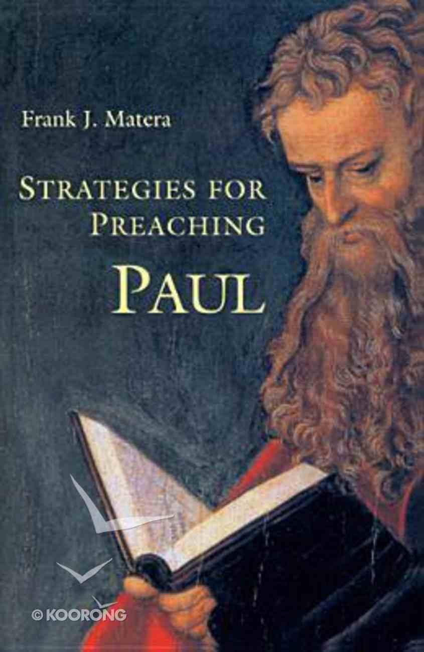 Strategies For Preaching Paul Paperback