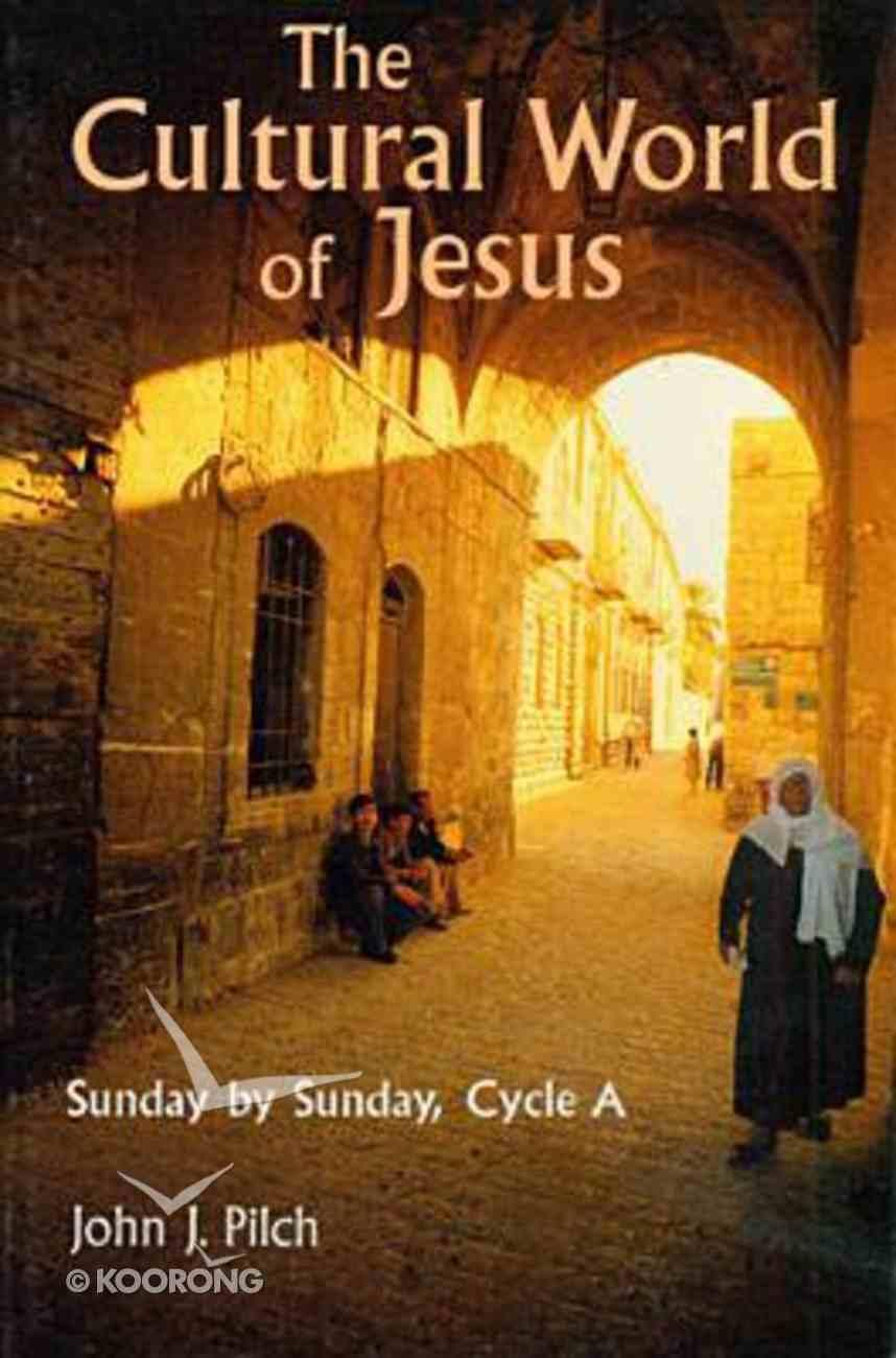Cultural World of Jesus Paperback