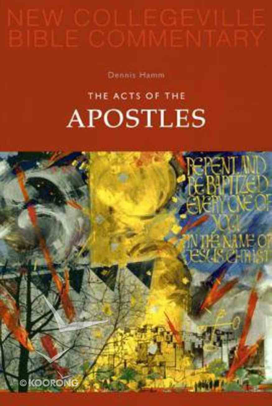 Acts of the Apostles (#05 in New Collegeville Bible Commentary Series) Paperback