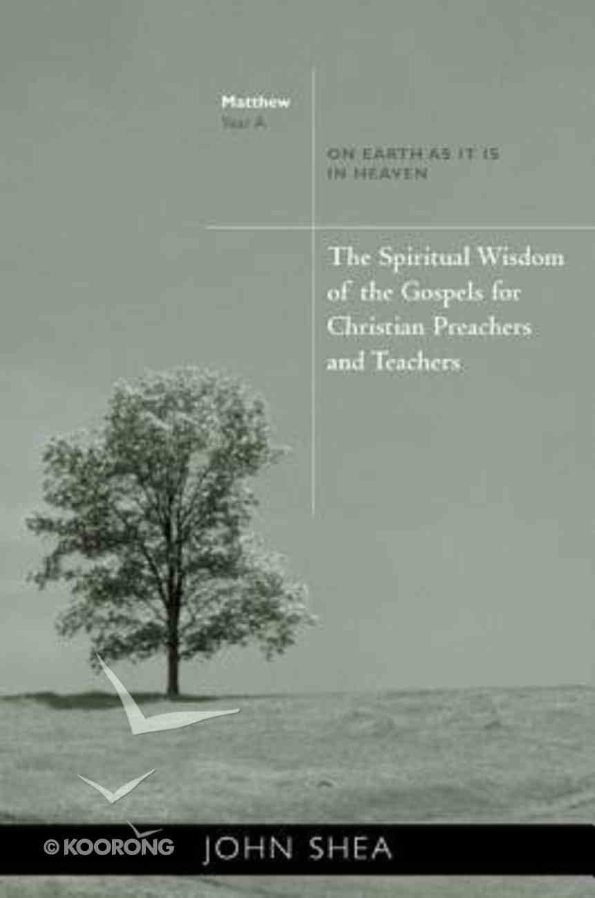 The Spiritual Wisdom of the Gospel For Christian Teachers and Preachers Paperback