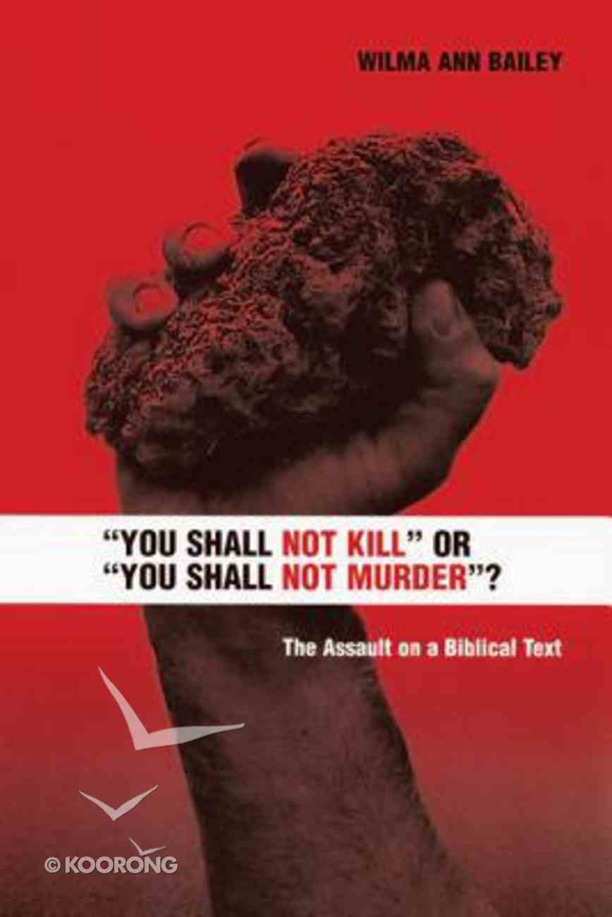 You Shall Not Kill Or You Shall Not Murder? Paperback