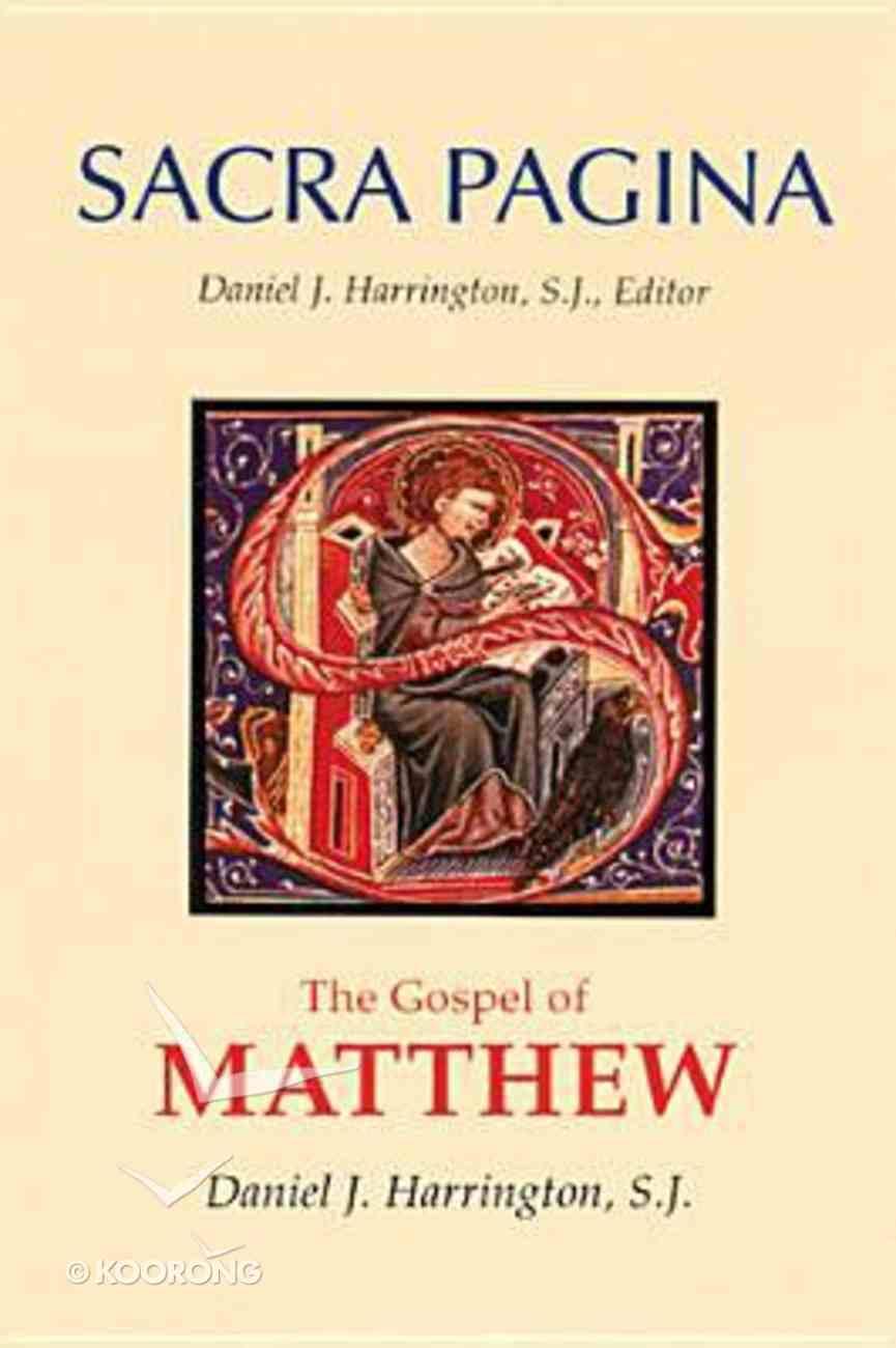 The Gospel of Matthew (#01 in Sacra Pagina Series) Hardback