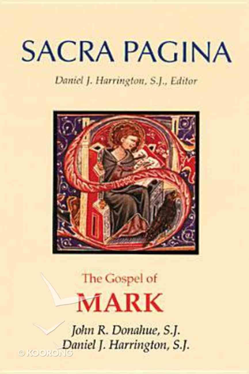 The Gospel of Mark (#02 in Sacra Pagina Series) Hardback