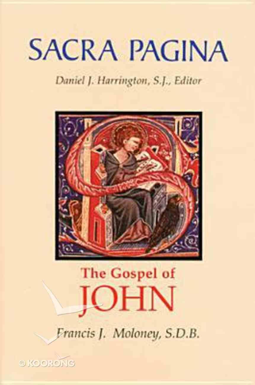 John's Gospel and Letters (#04 in Sacra Pagina Series) Hardback