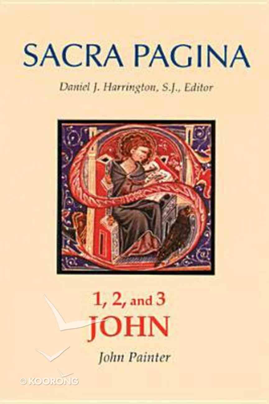 1, 2 and 3 John (#18 in Sacra Pagina Series) Hardback