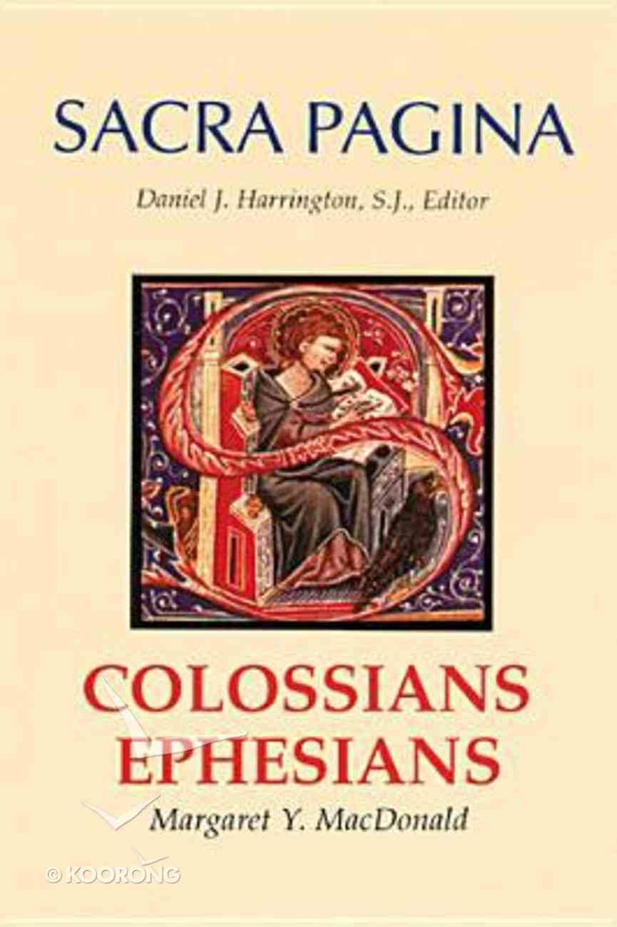 Colossians and Ephesians (#17 in Sacra Pagina Series) Hardback