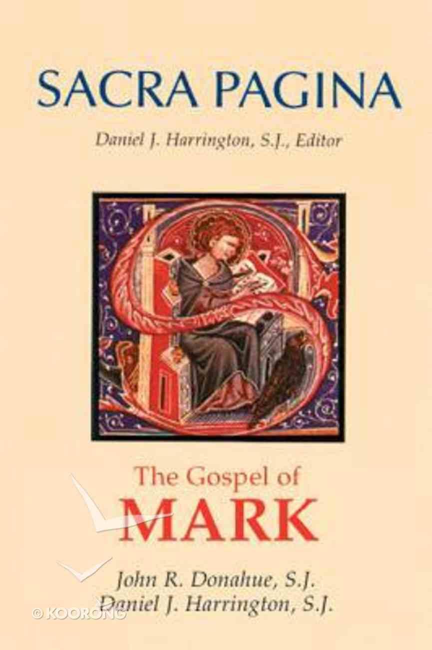 The Gospel of Mark (#02 in Sacra Pagina Series) Paperback