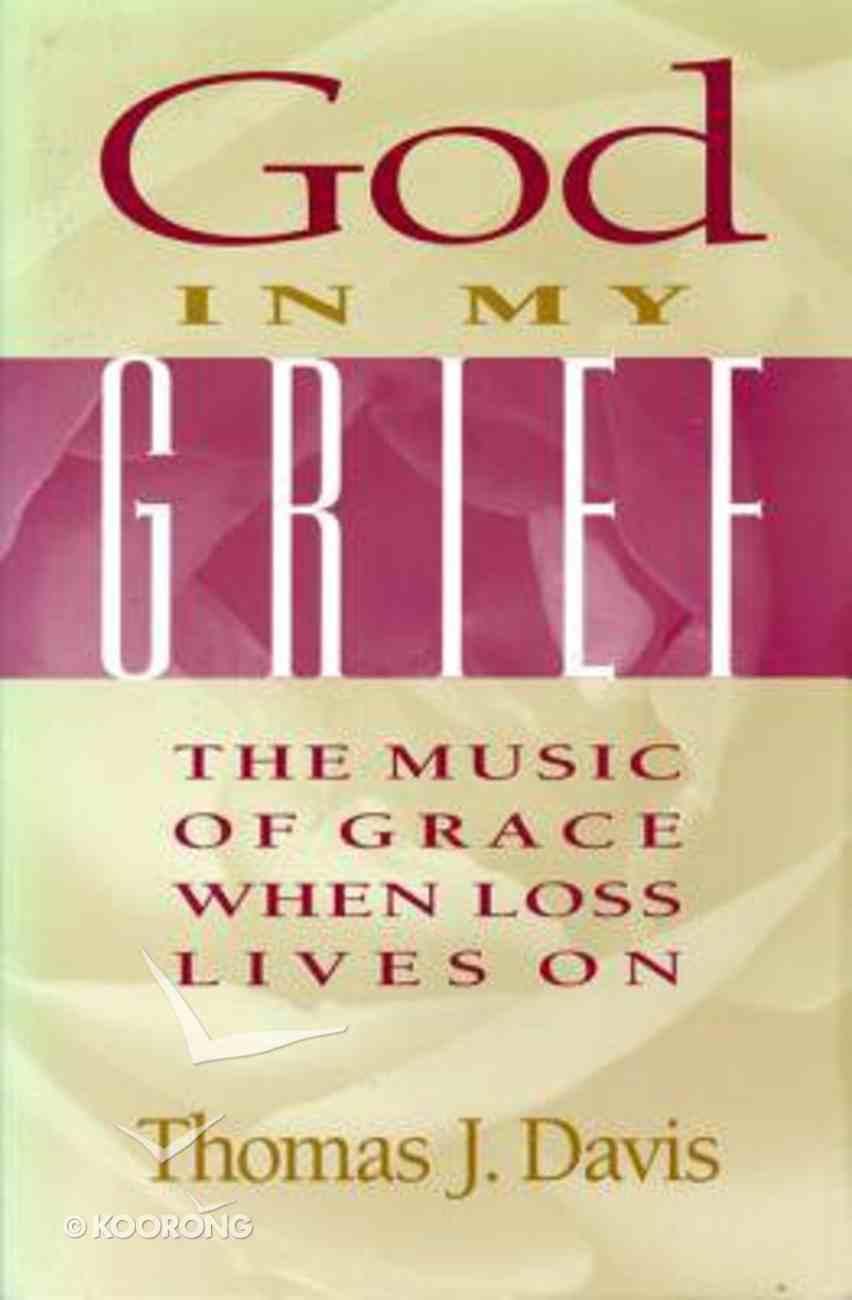 God in My Grief Paperback