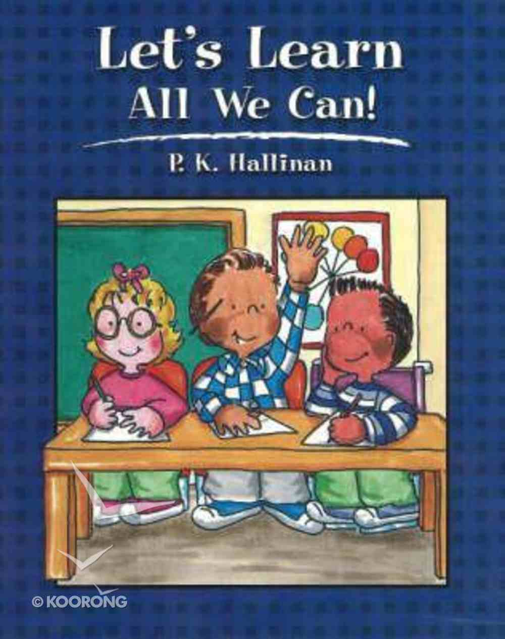 Let's Learn All We Can! Paperback