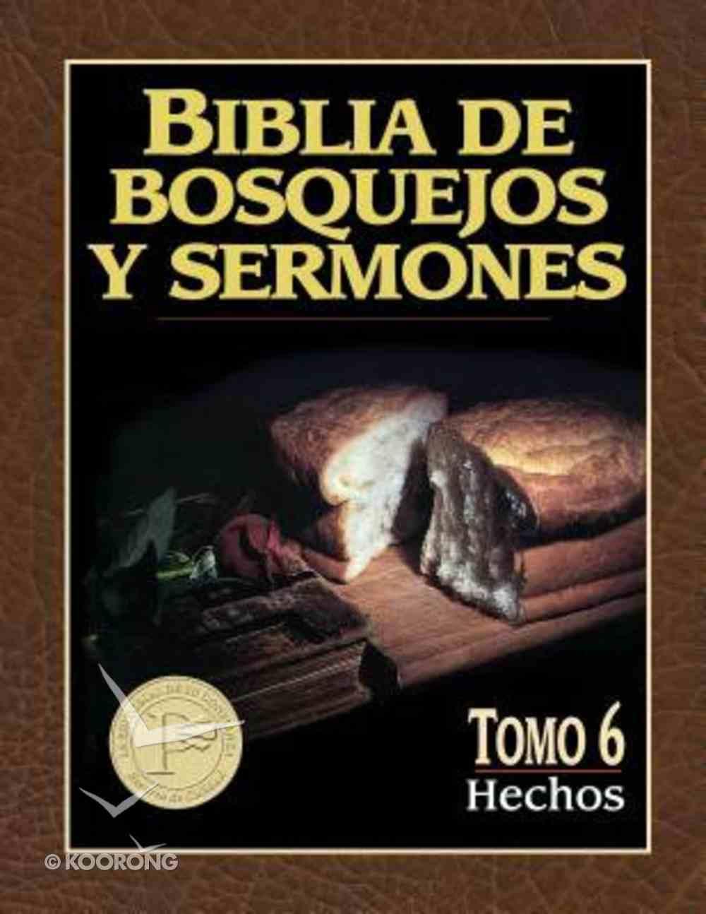 Biblia De Bosquejos Y Sermones #06: Hechos (Preacher's Outline and Sermon Bible: Acts) (#06 in Preacher's Outline & Sermon Bible Series) Paperback