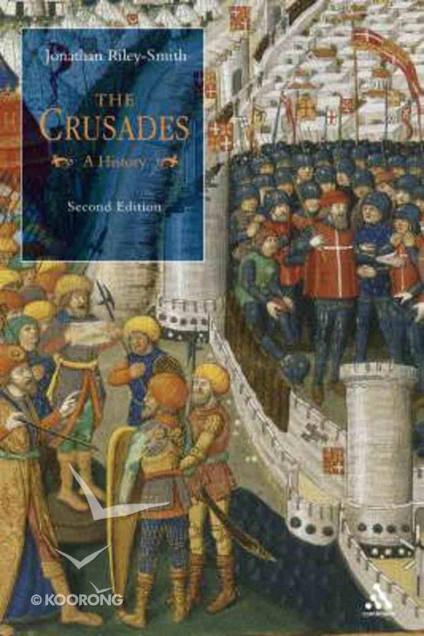 The Crusades (2nd Edition) Hardback
