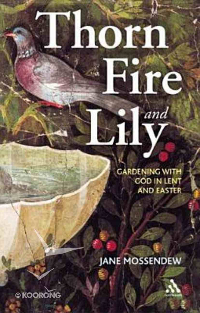 Thorn, Fire and Lily Paperback