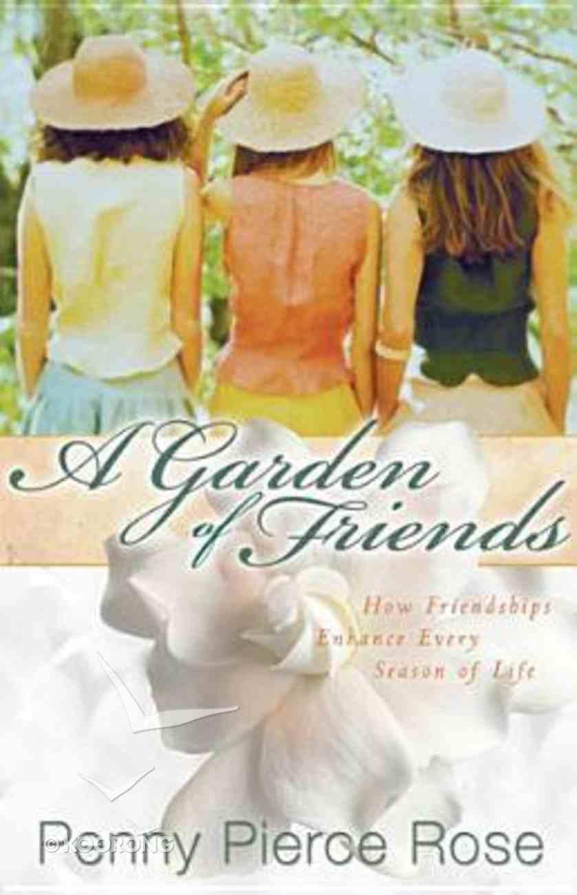 A Garden of Friends Hardback