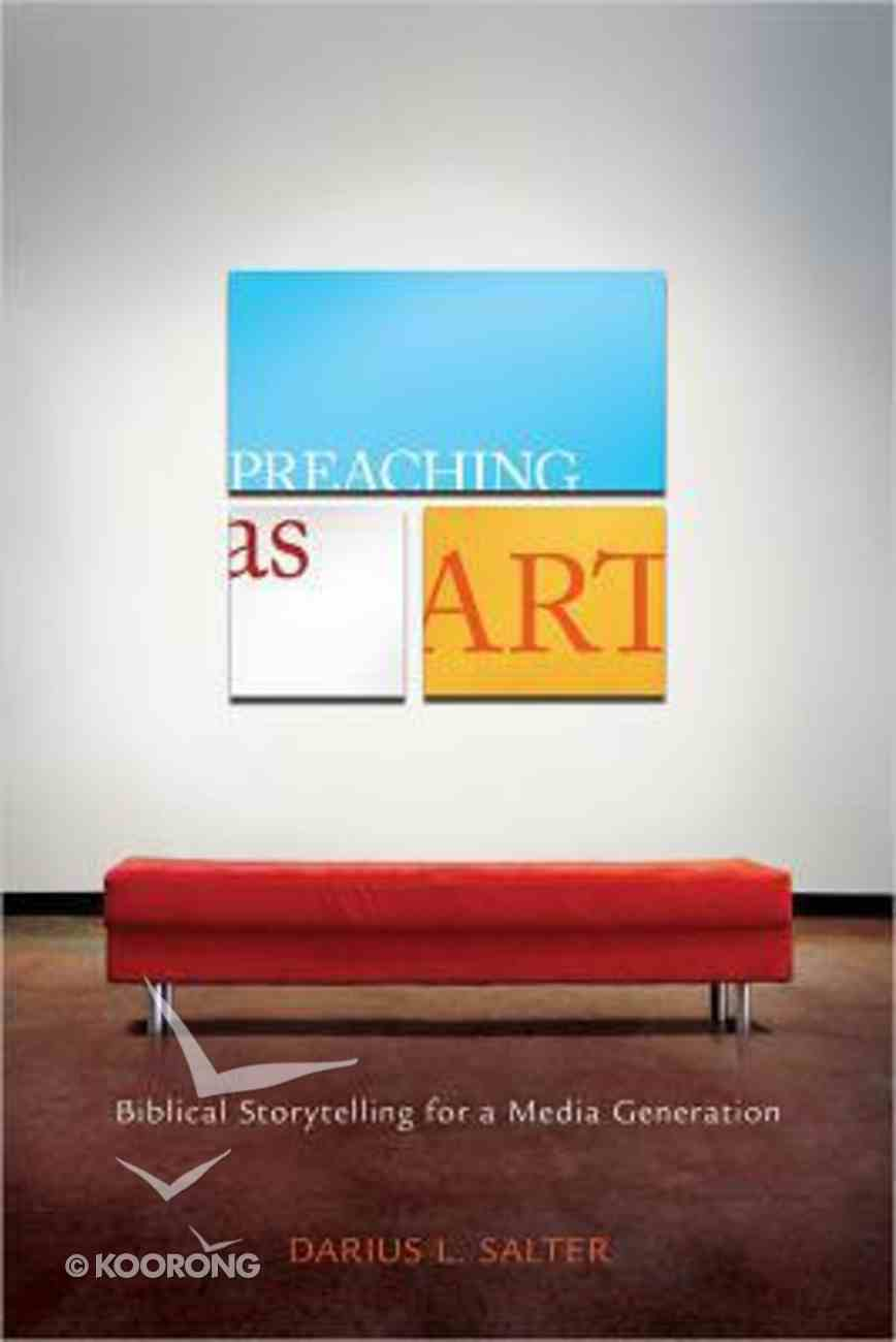 Preaching as Art Paperback