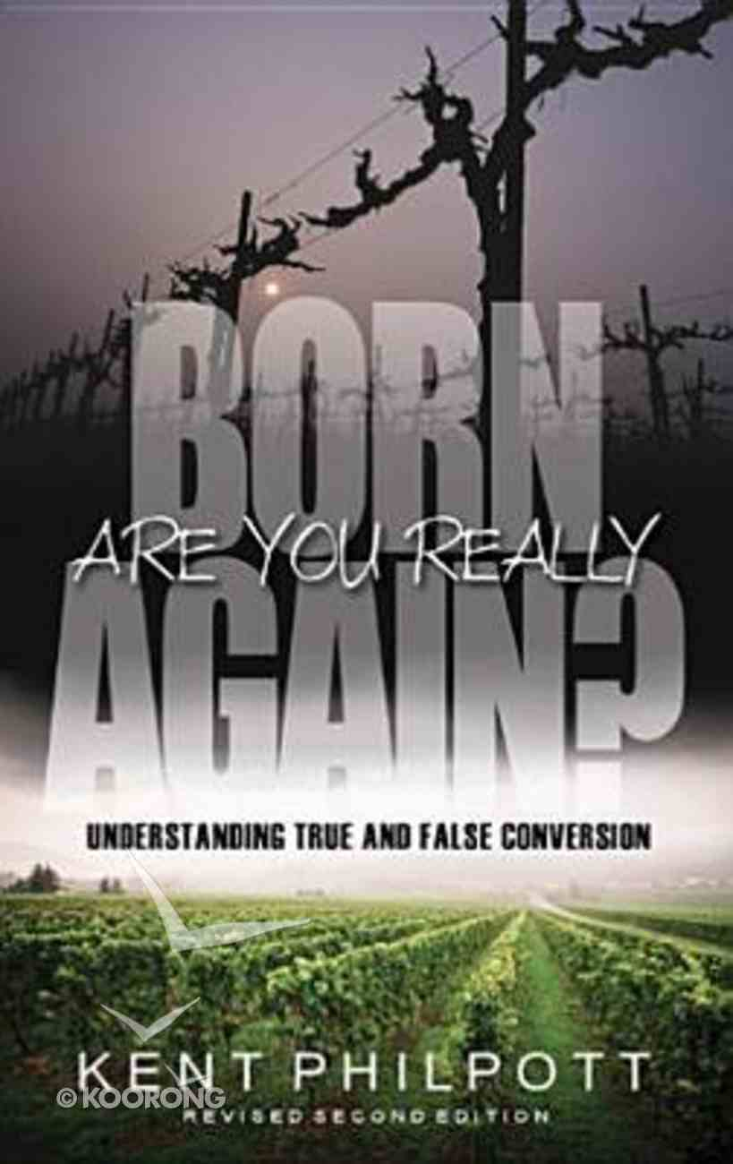 Are You Really Born Again? Paperback