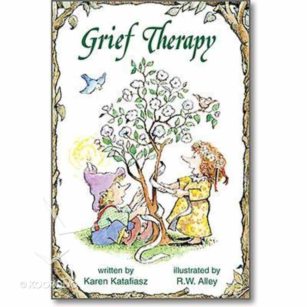 Grief Therapy (Elf Help Books Series) Paperback