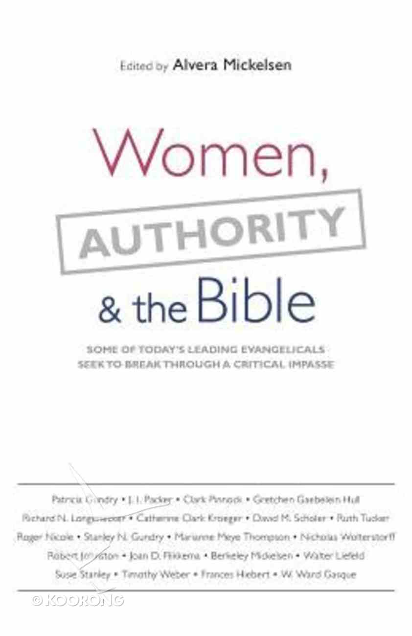 Women, Authority, and the Bible Paperback
