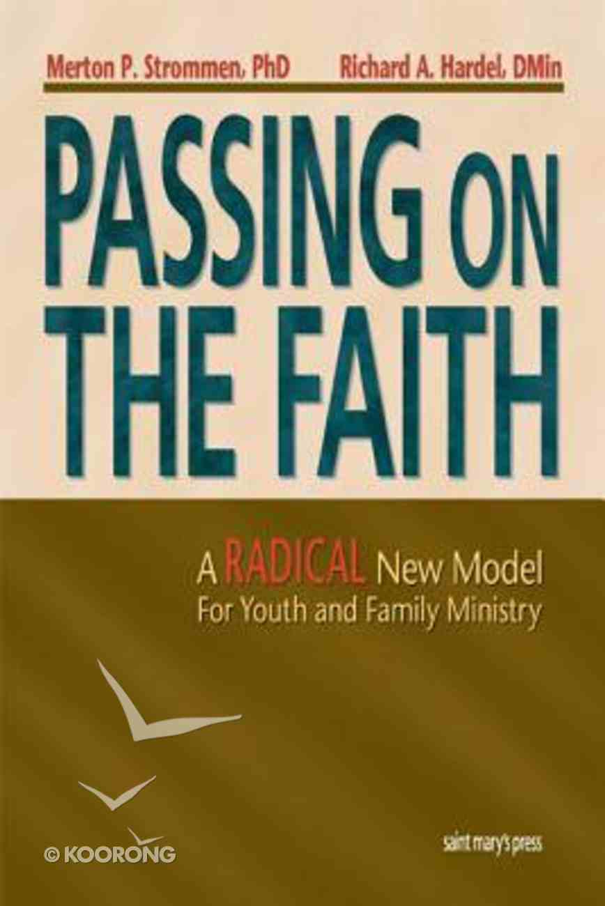 Passing on the Faith Paperback