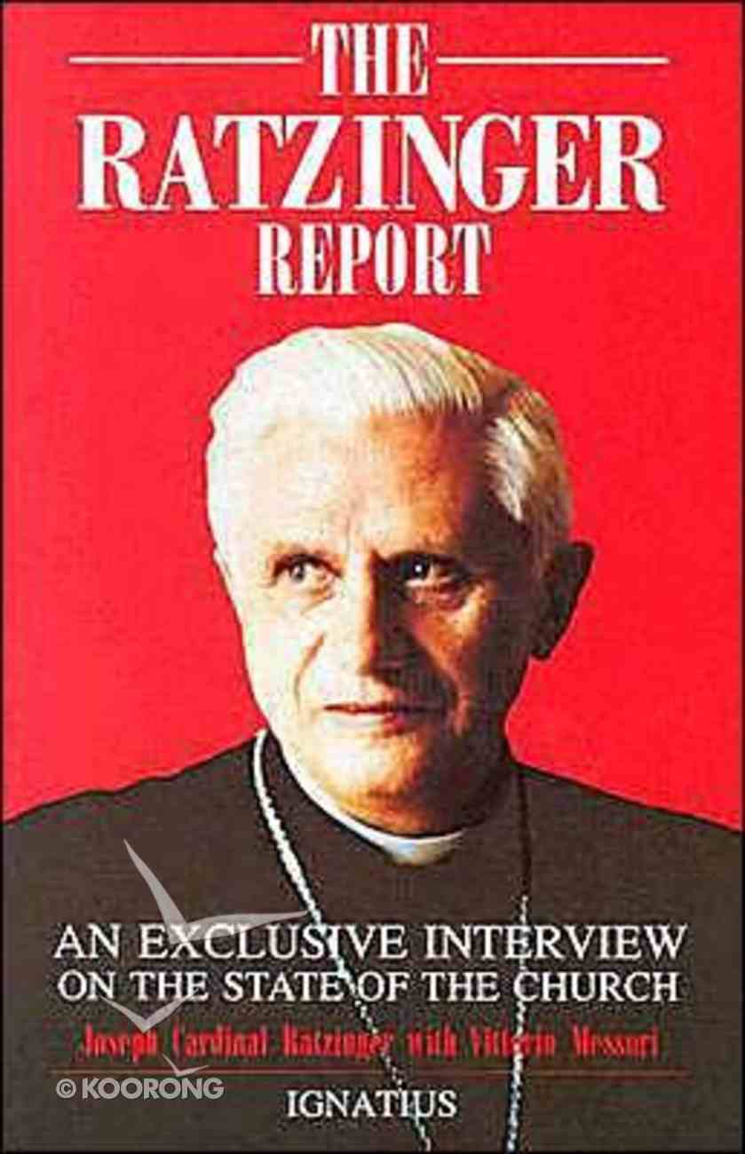 The Ratzinger Report Paperback
