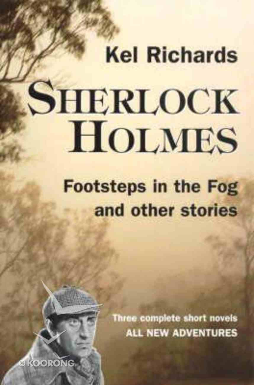 Sherlock Holmes #04: Footsteps in the Fog (#04 in Sherlock Holmes's Tale Of Terror Series) Paperback