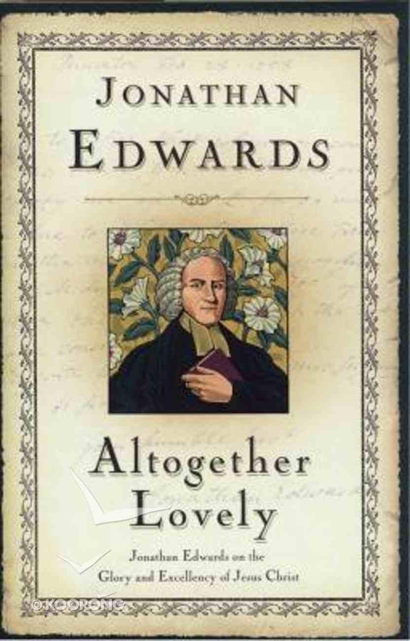 Altogether Lovely Paperback