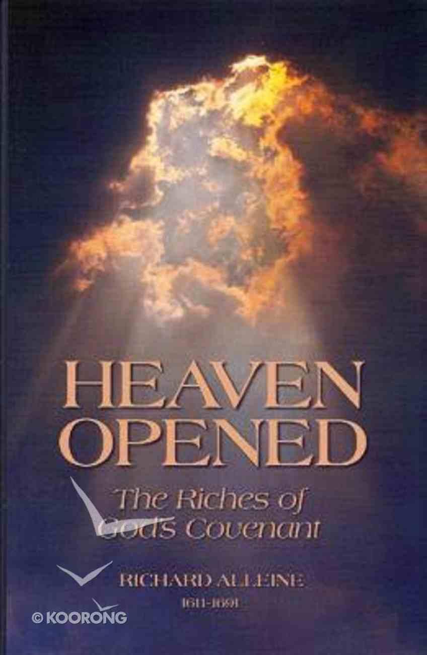 Heaven Opened Hardback