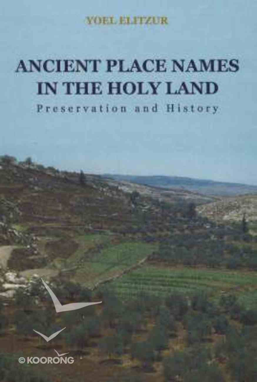 Ancient Place Names in the Holy Land Hardback